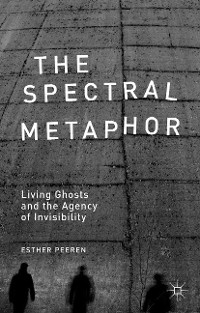 Cover The Spectral Metaphor