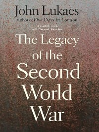 Cover The Legacy of the Second World War