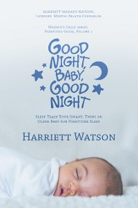 Cover Good Night, Baby, Good Night