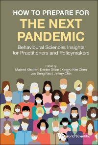 Cover How To Prepare For The Next Pandemic: Behavioural Sciences Insights For Practitioners And Policymakers