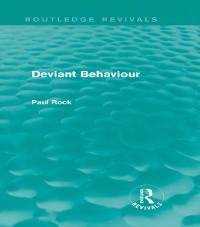 Cover Deviant Behaviour (Routledge Revivals)