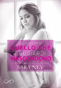 Cover Quello che i bugiardi nascondono (Three Little Lies #2)