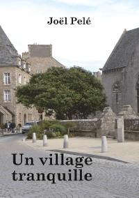 Cover Un village tranquille