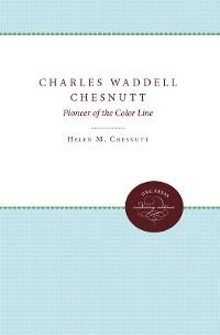 Cover Charles Waddell Chesnutt