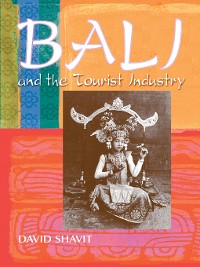 Cover Bali and the Tourist Industry