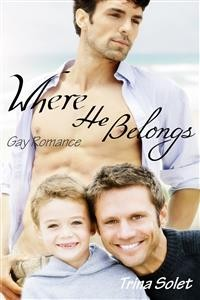 Cover Where He Belongs (Gay Romance)