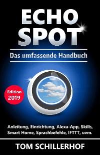 Cover Echo Spot - Das umfassende Handbuch