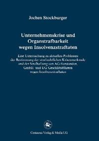 Cover Unternehmenskrise und Organstrafbarkeit wegen Insolvenzstraftaten