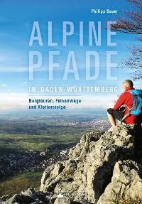 Cover Alpine Pfade in Baden-Württemberg