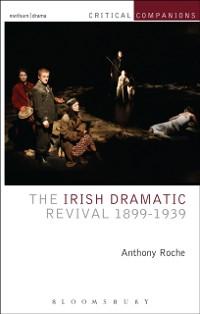 Cover Irish Dramatic Revival 1899-1939