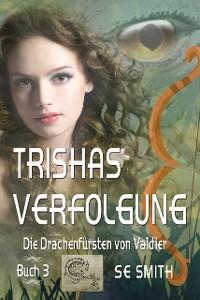 Cover Trishas Verfolgung