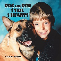 Cover Rog and Rob 1 Tail 2 Hearts