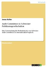 Cover Audit Committees in Schweizer Publikumsgesellschaften