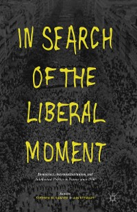 Cover In Search of the Liberal Moment