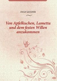 Cover Von Apfelkuchen, Lametta und dem festen Willen anzukommen