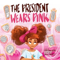Cover The President Wears Pink