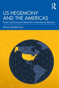 Cover US Hegemony and the Americas