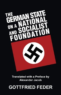 Cover The German State on a National and Socialist Foundation