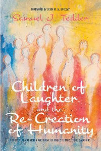 Cover Children of Laughter and the Re-Creation of Humanity