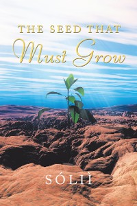 Cover The Seed That Must Grow