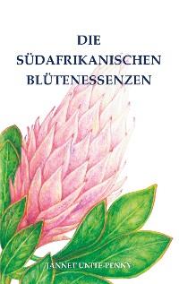 Cover Die Südafrikanischen Blütenessenzen