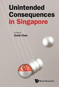 Cover Unintended Consequences in Singapore