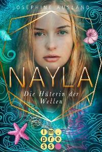 Cover Nayla 3: Die Hüterin der Wellen