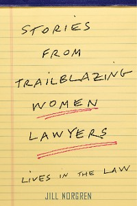 Cover Stories from Trailblazing Women Lawyers