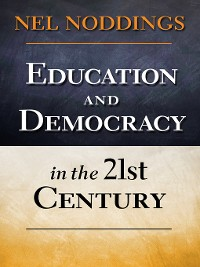Cover Education and Democracy in the 21st Century
