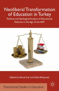 Cover Neoliberal Transformation of Education in Turkey