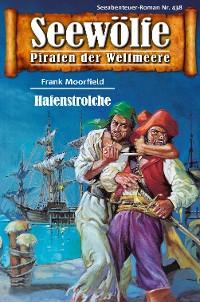 Cover Seewölfe - Piraten der Weltmeere 438
