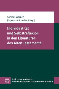 Cover Individualität und Selbstreflexion in den Literaturen des Alten Testaments