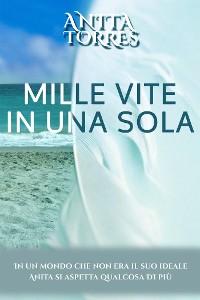 Cover Mille Vite in Una Sola