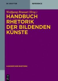 Cover Handbuch Rhetorik der Bildenden Künste
