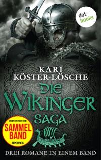 Cover Die Wikingersaga - Drei Romane in einem Band