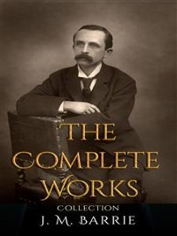 Cover J. M. Barrie: The Complete Works