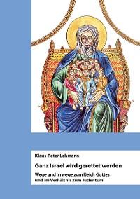Cover Ganz Israel wird gerettet werden