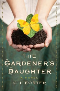 Cover The Gardener's Daughter