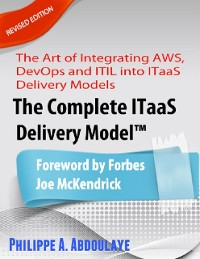 Cover The Complete ITaaS Delivery Model™ - Revised Edition
