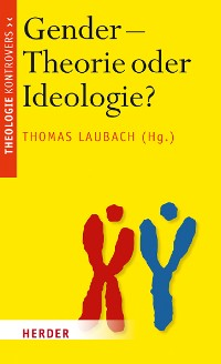 Cover Gender - Theorie oder Ideologie?
