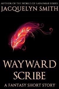 Cover Wayward Scribe: A Fantasy Short Story