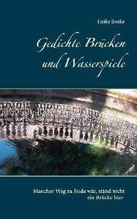 Cover Gedichte Brücken und Wasserspiele