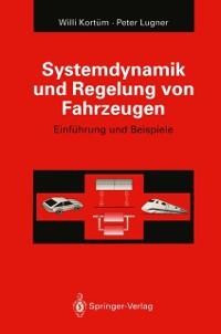 Cover Systemdynamik und Regelung von Fahrzeugen