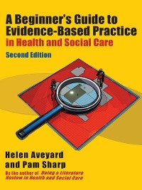Cover A Beginner's Guide to Evidence-Based Practice in Health and Social Care
