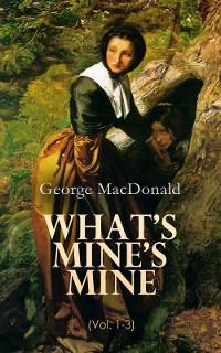 Cover What's Mine's Mine (Vol. 1-3)