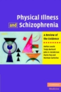 Cover Physical Illness and Schizophrenia