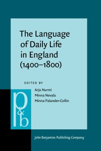 Cover Language of Daily Life in England (1400-1800)
