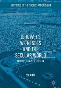 Cover Jehovah's Witnesses and the Secular World