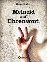 Cover Meineid auf Ehrenwort