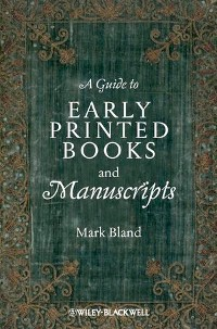 Cover A Guide to Early Printed Books and Manuscripts